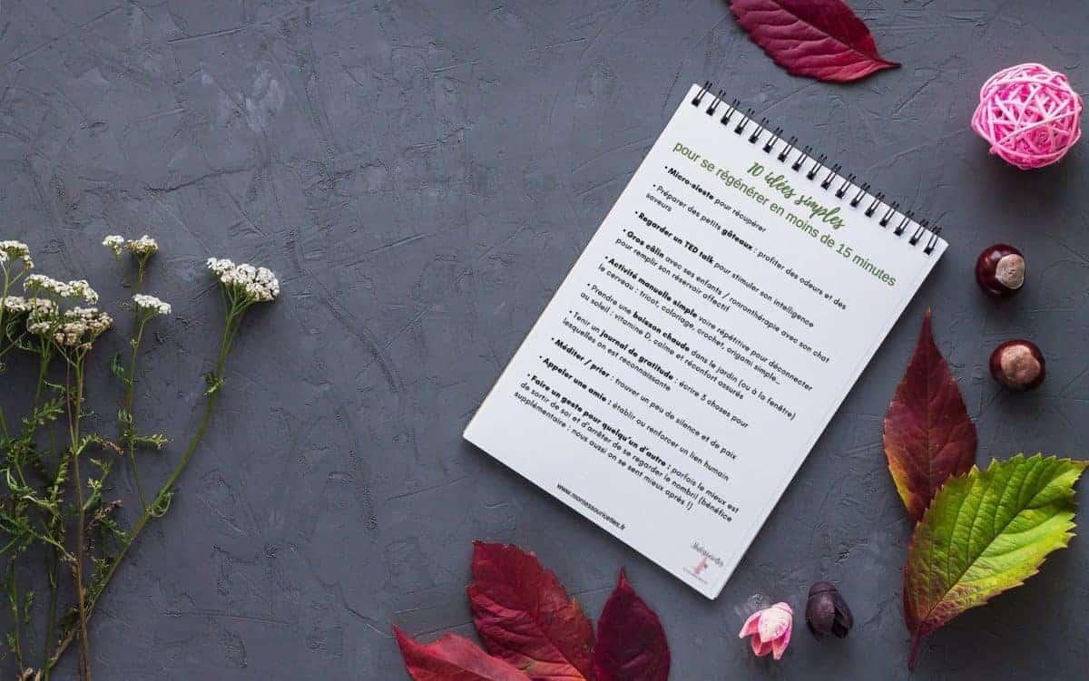 10 idées simples pour se régénérer en moins de 15 minutes