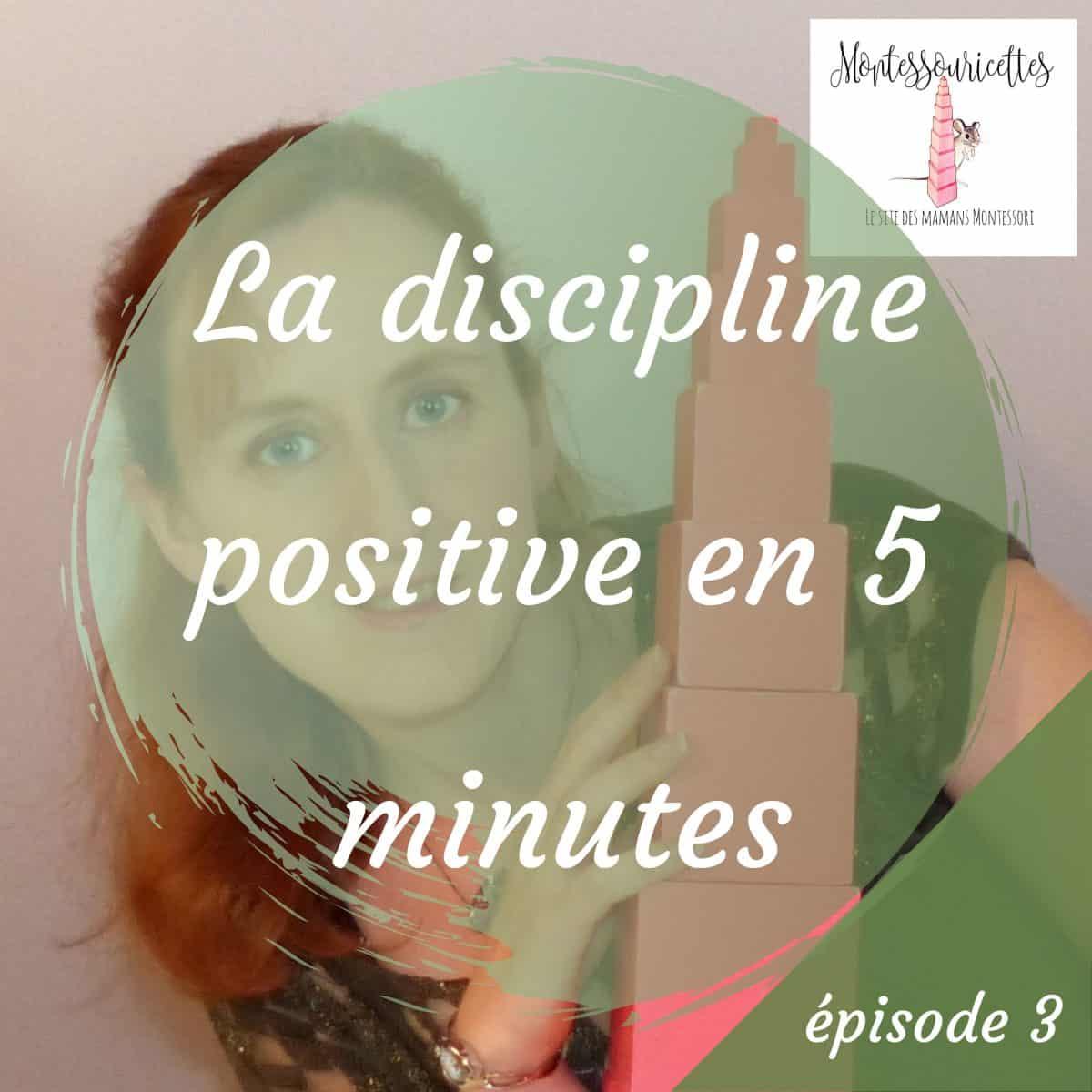 La discipline positive expliquée en 5 minutes