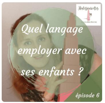 Quel langage employer avec nos enfants ?