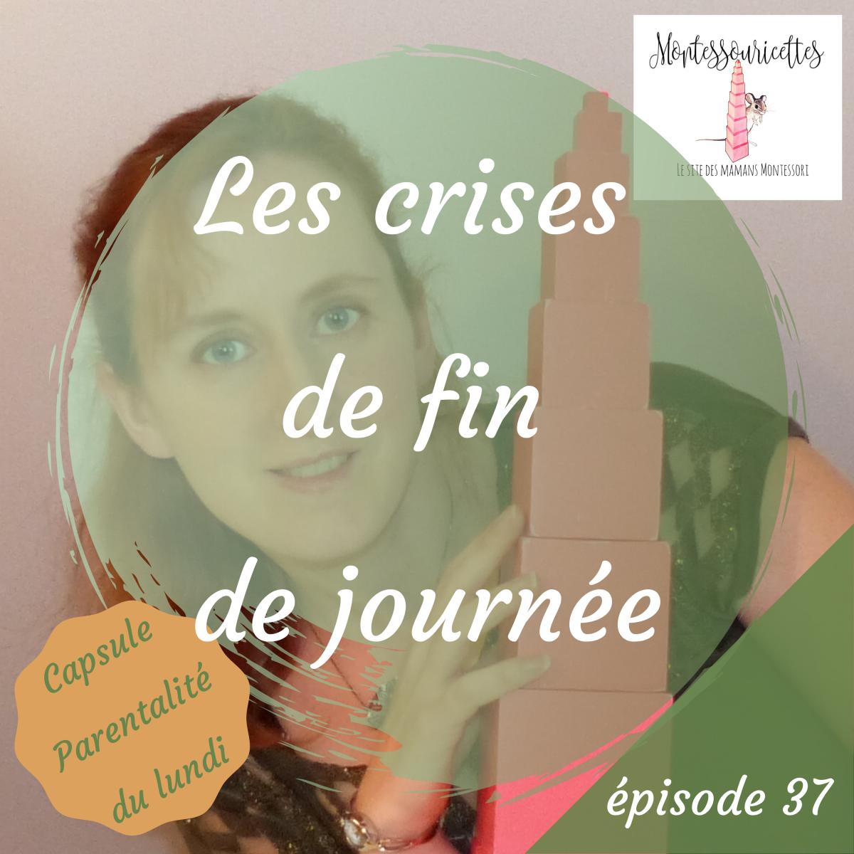 La crise de fin de journée - épisode 37