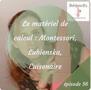 Le matériel de calcul Montessori, Lubienska, Cuisenaire et Singapour